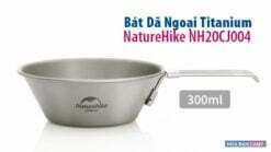 Bát Dã Ngoại Titanium NatureHike NH20CJ004